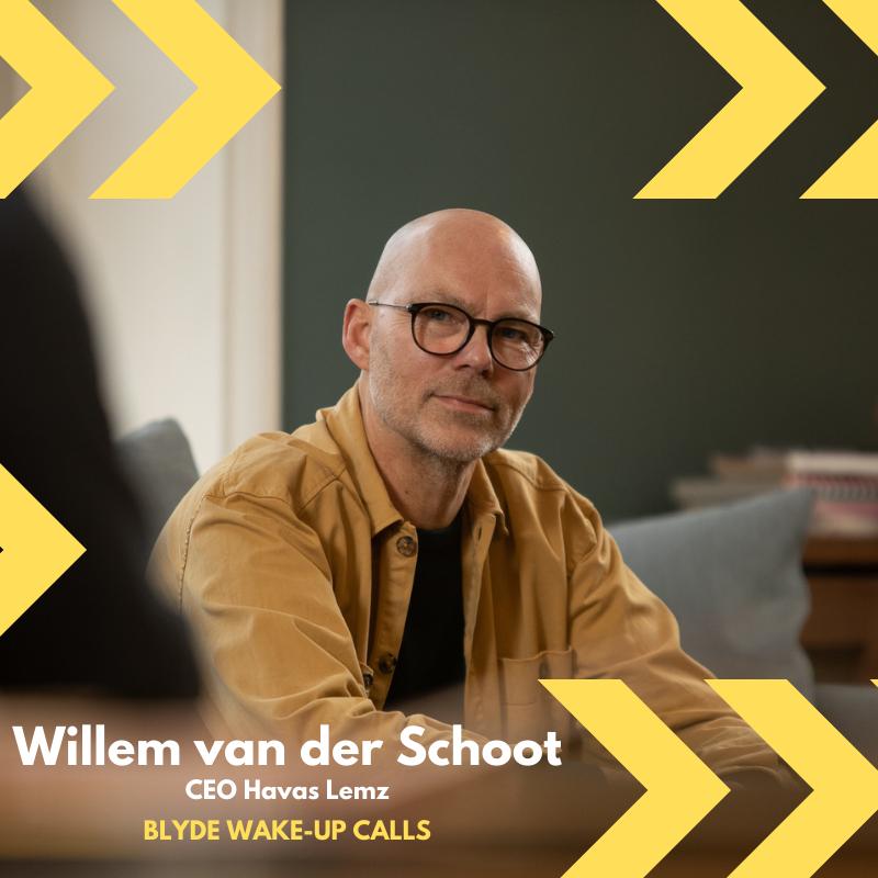 B Corp Blyde Benelux wake-up calls: Willem van der Schoot, B Corp Havas Lemz